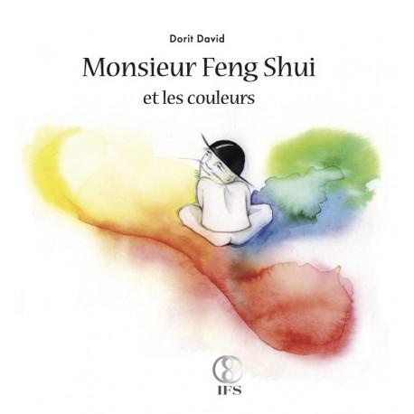 Monsieur Feng Shui et les couleurs (Dorit David)