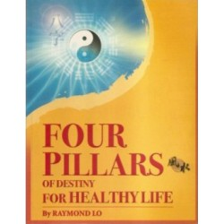 Four Pillars of Destiny for Healthy Life (by Raymond Lo)