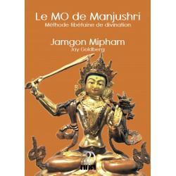 Le MO de Manjushri, méthode tibétaine de divination (par Jamgon Mipham et Jay Goldberg) - Livre