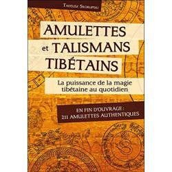 Amulettes et talismans tibétains. La puissance de la magie tibétaine au quotidien