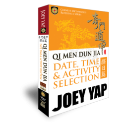 Qi Men Dun Jia Date, Time & Activity Selection (QMDJ Book 15) by Joey Yap
