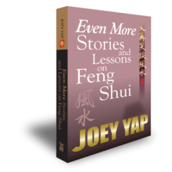 Even More Stories and Lessons on Feng Shui by Joey Yap