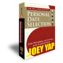 The Art of Date Selection - Personal Date Selection by Joey Yap