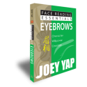 Face Reading Essentials - Eyebrows by Joey Yap