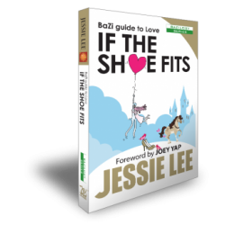 If the Shoe Fits. BaZi Guide to Love by Jessie Lee
