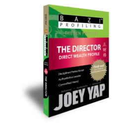 BaZi Profiling - The Ten Profiles - The Director (Direct Wealth) by Joey Yap