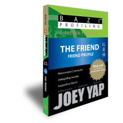 BaZi Profiling - The Ten Profiles - The Friend (Hurting Officer) by Joey Yap