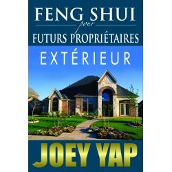 Feng Shui pour Futurs Propriétaires - Extérieur par Joey Yap
