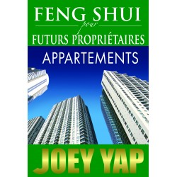 Feng Shui pour Futurs Propriétaires - Appartements par Joey Yap