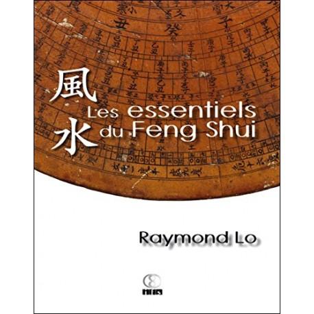 Les essentiels du Feng Shui par Raymond Lo
