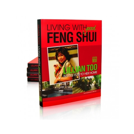 Living with Good Feng Shui, by Lillian Too