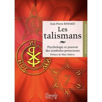 Les talismans. Psychologie...
